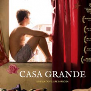 « CASA GRANDE » de FELLIPE BARBOSA